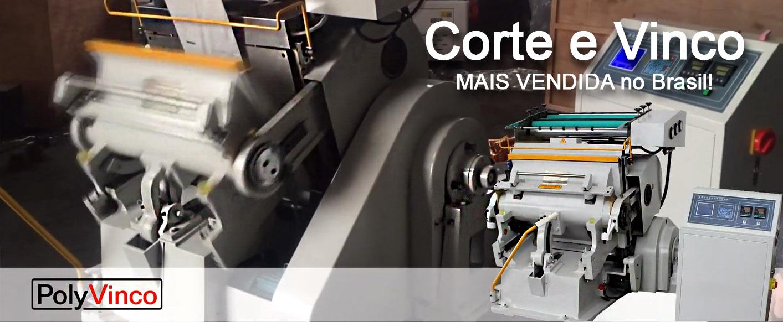 PolyVinco - Máquina para Corte e Vinco - Compacta, forte, versátil e de rápido acerto!
