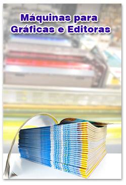 Máquinas para Gráficas e Editoras